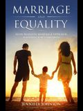Marriage and Equality: How Natural Marriage Upholds Equality for Children