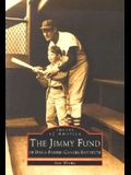 The Jimmy Fund: Of Dana-Farber Cancer Institute