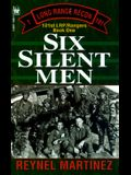 Six Silent Men: 101st Lrp/Rangers