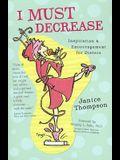 I Must Decrease: Inspiration & Encouragement for Dieters