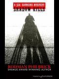 Shadow Kills
