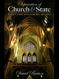 Separation of Church & State: What the Founders Meant