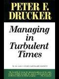 Managing Turbulent Times