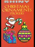 Shiny Christmas Ornaments Stickers [With 14 Full-Color Stickers]