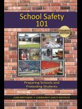School Safety 101: Preparing Schools and Protecting Students