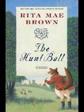 The Hunt Ball: A Novel (Sister Jane)
