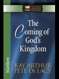 The Coming of God's Kingdom: Matthew (The New Inductive Study Series)