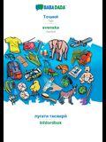 BABADADA, Tajik (in cyrillic script) - svenska, visual dictionary (in cyrillic script) - bildordbok: Tajik (in cyrillic script) - Swedish, visual dict