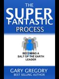 The SUPERFANTASTIC Process