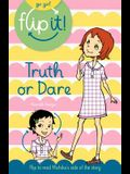 Go Girl Flip It: Truth of Dare