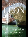 The Temptation of Forgiveness: A Commissario Guido Brunetti Mystery