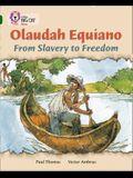 Olaudah Equiano: From Slavery to Freedom
