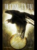 Det'oni-t'á Tai / Three Feathers