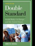 Double Standard: Social Policy in Europe and the United States, Fourth Edition