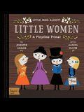 Little Women: A Babylit(r) Playtime Primer