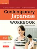 Contemporary Japanese Workbook, Volume 1: Practice Speaking, Listening, Reading and Writing [With CDROM]
