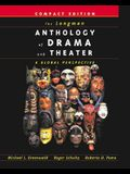 The Longman Anthology of Drama and Theater: A Global Perspective, Compact Edition