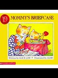 Mommy's Briefcase