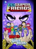 Wanted: The Super Friends