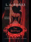 The Bitten: A Vampire Huntress Legend