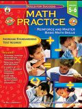 Math Practice, Grades 5 - 6: Reinforce and Master Basic Math Skills