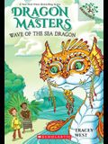 Wave of the Sea Dragon: A Branches Book (Dragon Masters #19), 19