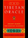 The Tibetan Oracle: Ancient Wisdom for Everyday Guidance [With * and Pouch]