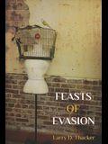 Feasts of Evasion