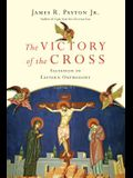 The Victory of the Cross: Salvation in Eastern Orthodoxy