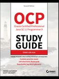 Ocp Oracle Certified Professional Java Se 11 Programmer II Study Guide: Exam 1z0-816 and Exam 1z0-817