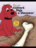 Clifford Digs A Dinosaur
