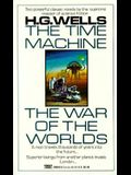 The Time Machine and the War of the Worlds: Two Novels in One Volume