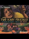 Two Scary Folktales: La Llorona Vs El Cucuy