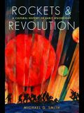Rockets and Revolution: A Cultural History of Early Spaceflight