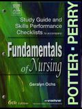 Study Guide & Skills Performance Checklists to Accompany Fundamentals of Nursing, 6 Edition