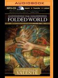 The Folded World: A Dirge for Prester John Volume Two