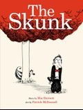 The Skunk: A Picture Book
