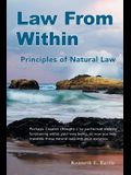 Law from Within: Principles of Natural Law Principlia Ius Naturalis