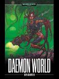 Daemon World (Warhammer 40,000 Novels)