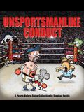 Unsportsmanlike Conduct: A Pearls Before Swine Collection