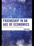 Friendship in an Age of Econompb