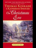 On Christmas Eve: A Cape Light Novel
