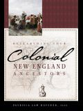 Researching Your Colonial New England Ancestors