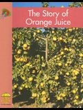 The Story of Orange Juice