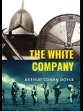 The White Company: a historical adventure by British writer Arthur Conan Doyle, set during the Hundred Years' War. The story is set in En
