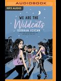 We Are the Wildcats