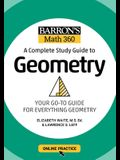 Barron's Math 360: A Complete Study Guide to Geometry with Online Practice