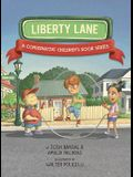 Liberty Lane: A Conservative Children's Book Series