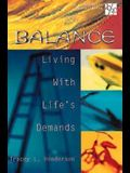 20/30 Bible Study for Young Adults: Balance: Living With Life's Demands