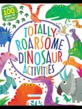 Totally Roarsome Dinosaur Activities